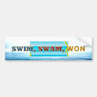 TOP Swim Swam Won Bumper Sticker