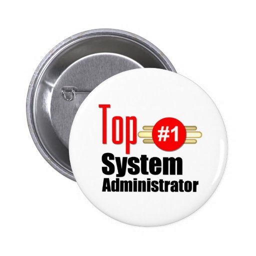 Top Systems Administrator Pinback Button