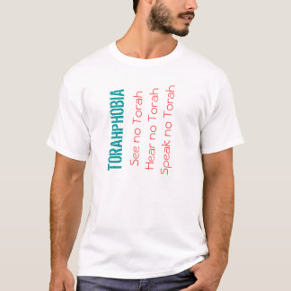 TORAHPHOBIA T-Shirt