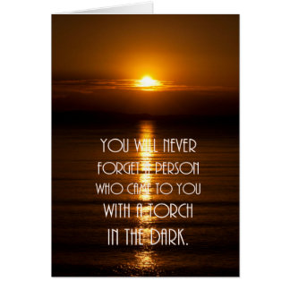 Torch In The Dark Quote Card