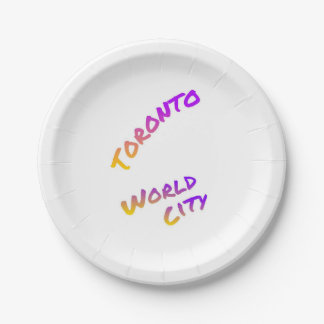 Toronto world city, colorful text art paper plate