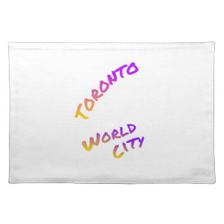 Toronto world city, colorful text art placemat