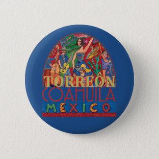 TORREON Mexico 6 Cm Round Badge