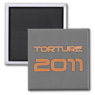 Torture 2011 square magnet