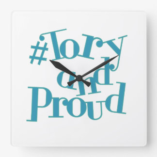 Tory and Proud Square Wall Clock