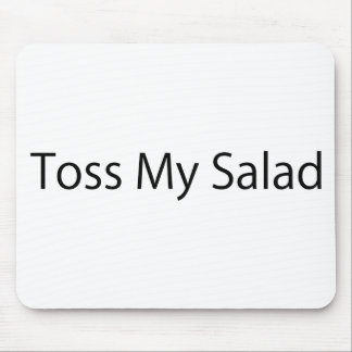Toss My Salad Mouse Pad
