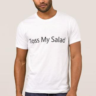 Toss My Salad Shirts