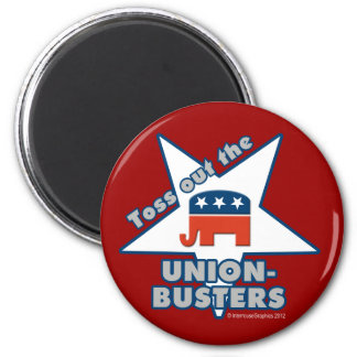 Toss Out the GOP UNION-BUSTERS! 6 Cm Round Magnet