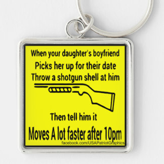 Toss Your Daughters Boyfriend A Shotgun Shell Silver-Colored Square Key Ring