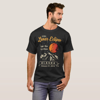 Total Lunar Eclipse Alaska Super Blue Blood Moon T-Shirt