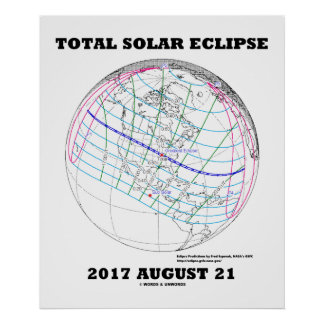 Total Solar Eclipse 2017 August 21 North America Poster