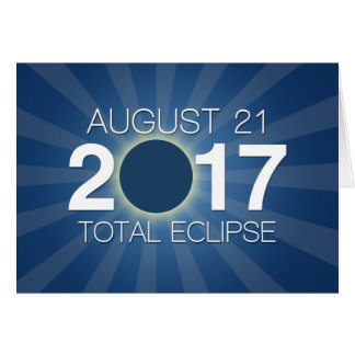 Total Solar Eclipse 2017 - Blue Design Card
