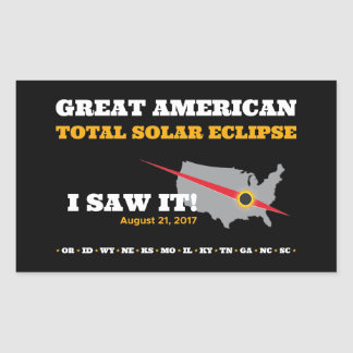 Total Solar Eclipse - 2017 - I saw it! Rectangular Sticker