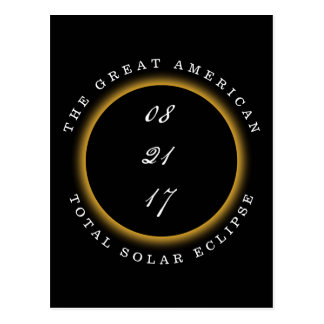 Total Solar Eclipse 2017 I Was There Postcard