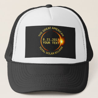 Total Solar Eclipse 8.21.2017 USA Custom Text Trucker Hat