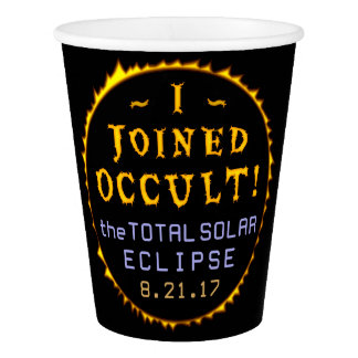 Total Solar Eclipse August 21 2017 Funny Occult Paper Cup
