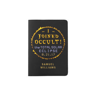 Total Solar Eclipse August 21 2017 Funny Occult Passport Holder