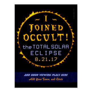 Total Solar Eclipse August 21 2017 Funny Occult Poster