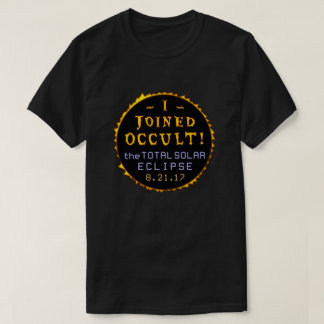 Total Solar Eclipse August 21 2017 Funny Occult T-Shirt