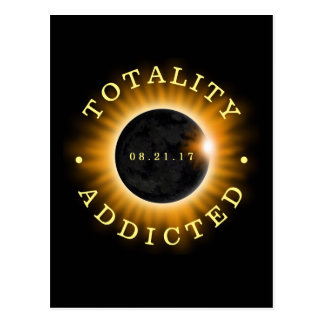Totality Addicted Solar Eclipse Postcard