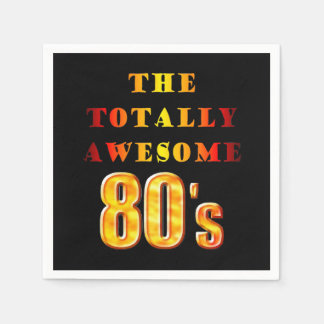 Totally Awesome 80s Disposable Serviettes