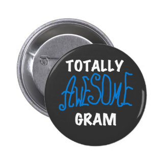 Totally Awesome Gram Blue Tshirts and Gifts 6 Cm Round Badge