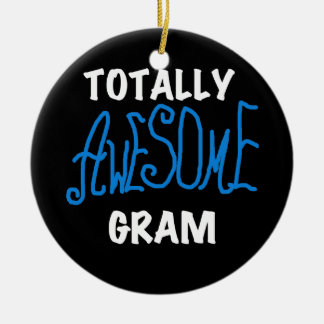 Totally Awesome Gram Blue Tshirts and Gifts Round Ceramic Decoration