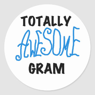 Totally Awesome Gram Blue Tshirts and Gifts Round Sticker