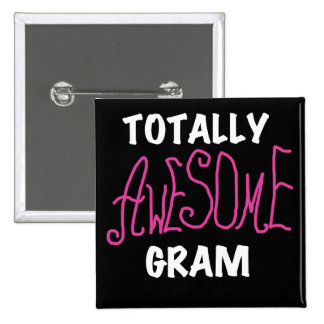 Totally Awesome Gram Pink Tshirts and Gifts Pins