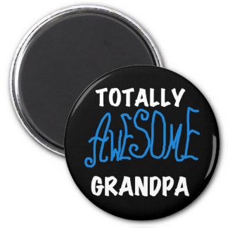 Totally Awesome Grandpa T-shirts and Gifts 6 Cm Round Magnet