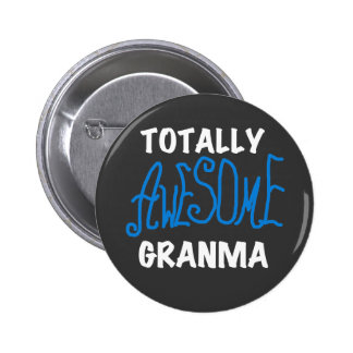 Totally Awesome Granma Blue T-shirts and Gifts Pin