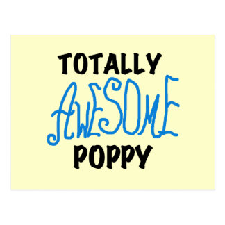 Totally Awesome Poppy T-shirts and GIfts Postcard