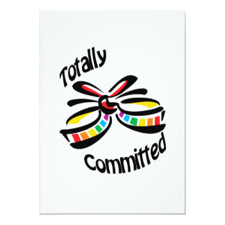 Totally Committed 13 Cm X 18 Cm Invitation Card