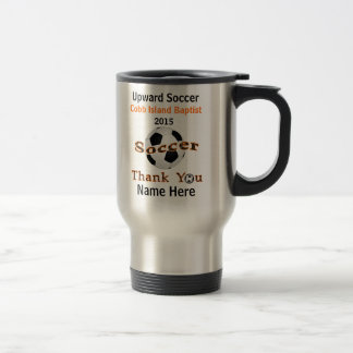 Totally Customizable Soccer Volunteer Gifts Travel Mug