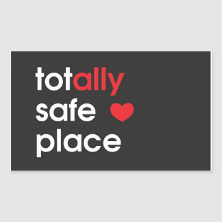 """Totally Safe Place"" Ally Sticker"