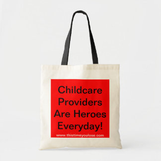 Tote Bag. Childcare ProvidersAre HeroesEveryday!