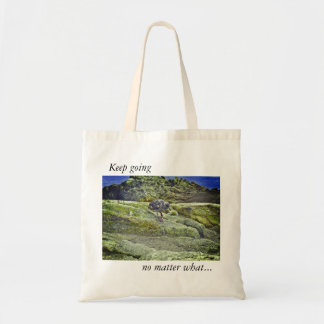 "Tote Bag : ""keep going no matter what"""
