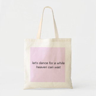 Tote bag Let's dance for a while