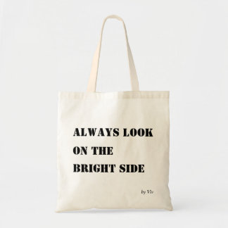 Tote farrowed | Always garlic On The Bright Side Budget Tote Bag