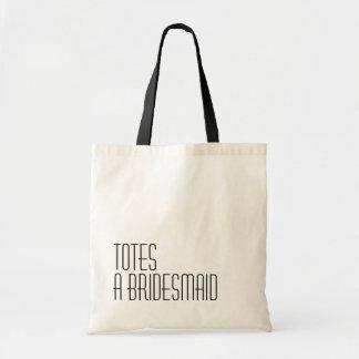 TOTES A Bridesmaid Budget Tote Bag