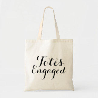 Totes Engaged