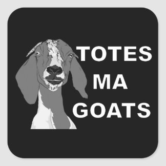 Totes Ma Goats Square Sticker