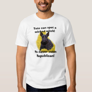 Toto can spot a wicked witch!, He n... Tshirts