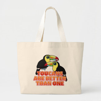 Toucans Are Better Than One Large Tote Bag