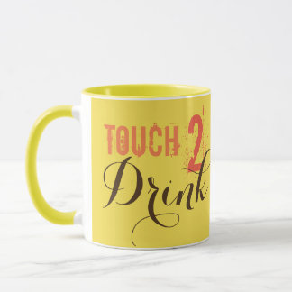 touch to drink mug