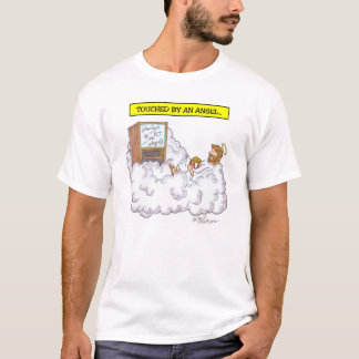 """""""Touched By An Angel"""" T-Shirt"""