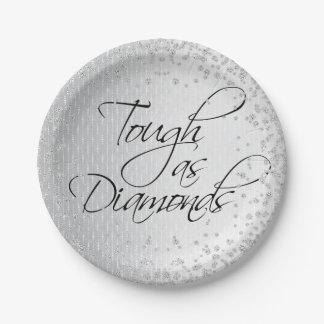 TOUGH AS DIAMONDS PAPER PLATE