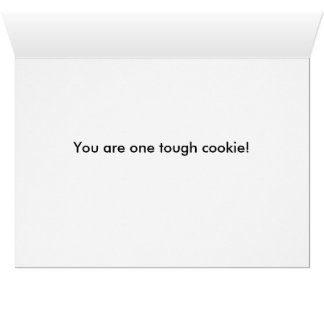 Tough Cookie card