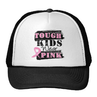 Tough Kids Wear Pink - Breast Cancer Awareness Cap