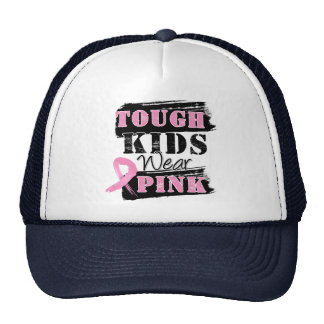 Tough Kids Wear Pink - Breast Cancer Awareness Trucker Hat